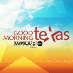 ABC WFAA Good Morning Texas, Dallas