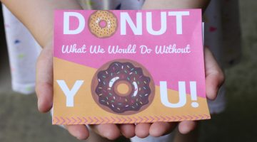 Show them We Appreciate: Donut What We Would Do Without You {Free Printable}