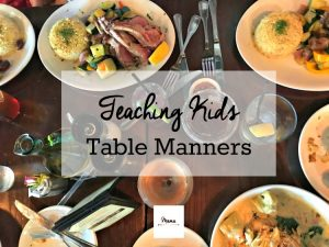 Five Table Manners Every Kid Should Know
