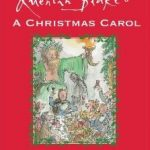Sharing a Real Tradition with a New Look: Quentin Blake's A Christmas Carol