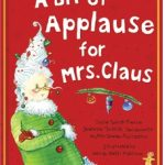 Sharing How the Holidays REALLY Happen with A Bit of Applause for Mrs. Claus