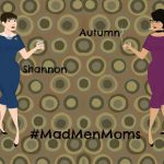 Mad Men Moms: Say WHOA and Mojitos