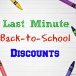 Last-Minute Back-to-School Discounts