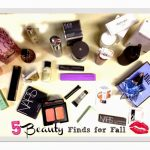 5 Must-Have Beauty Finds for Fall