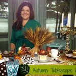 Autumn Does Autumn Tablescapes on TV (with A LOT of help from GiggleGalore.net)