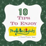 10 Tips to Enjoy DFW's Prairie Lights – NOW EXTENDED until Jan. 5, 2014