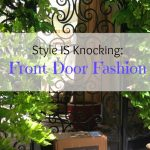 Style IS Knocking: Front Door Fashion