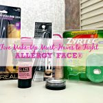 Five Must-Haves to Fight ALLERGY FACE®
