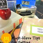 3 Must-Do Tips to Get Back-to-School Ready {Giveaway}