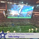 The Gals' First Timers Guide to a Dallas Cowboys Game