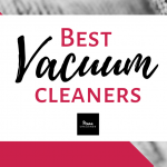 Just Clean It: Best Vacuum Cleaners