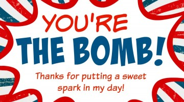 """You're the Bomb"" Thank You Gift {Free Printable}"