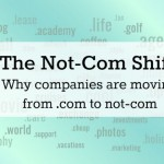 The Not-Com Shift: Why companies are moving from .com to not-com
