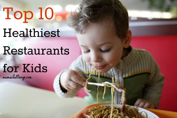 Healthiest Restaurants for Kids