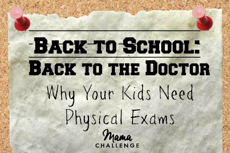 Back to School Should Means Back to the Doctor