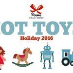 MamaChallenge Holiday Hot Toys 2016