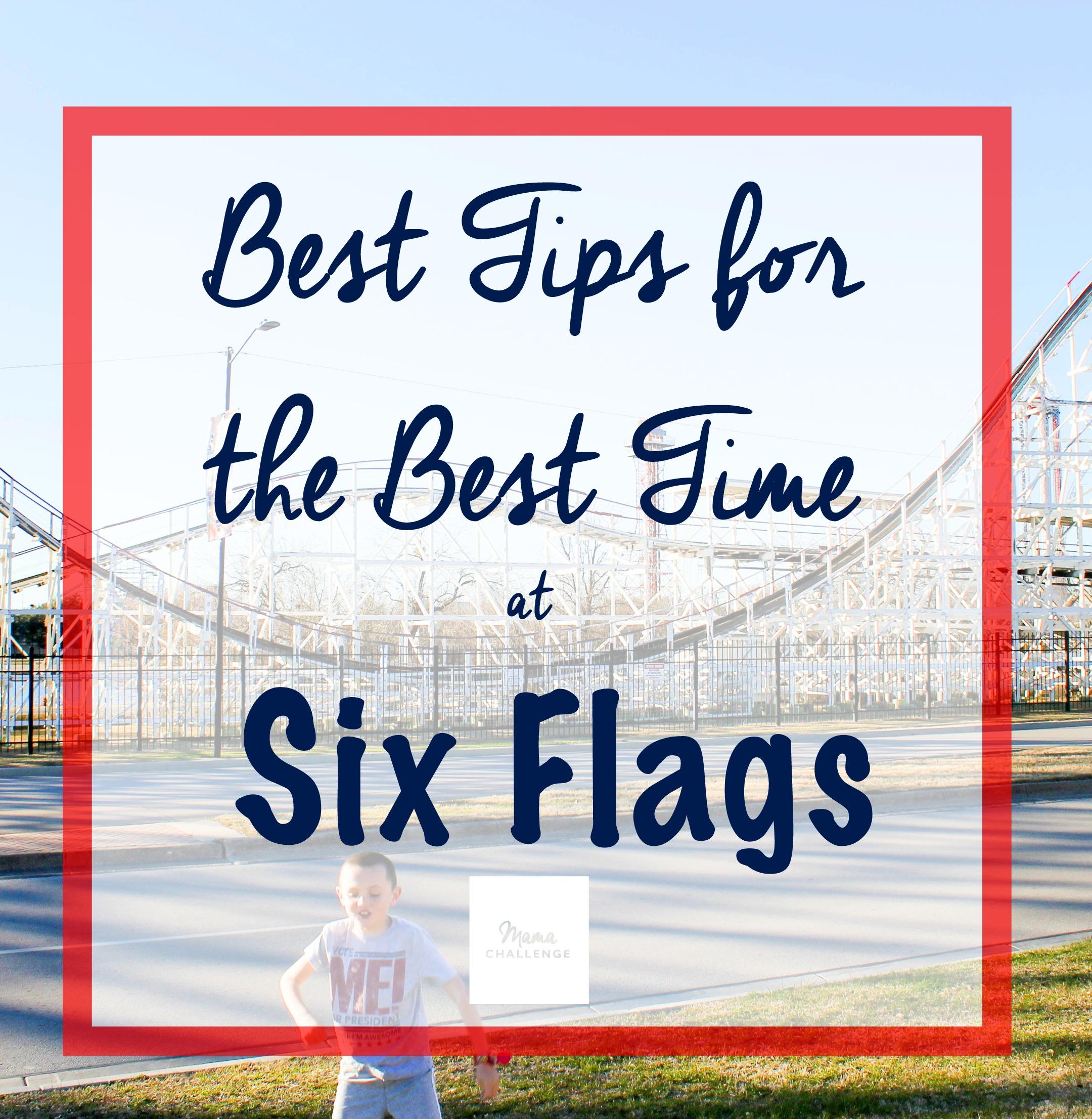 SixFlagsBestTips