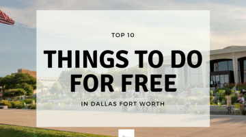 Top 10 Free Things to Do in DFW