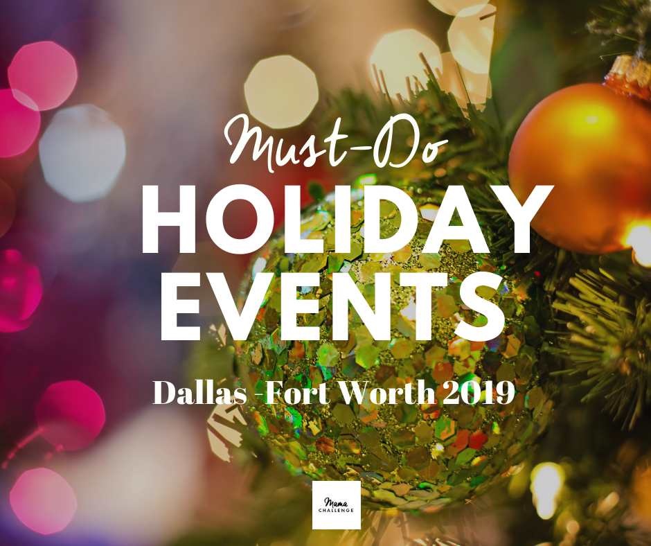 Must-Go Holiday Events in DFW 2019