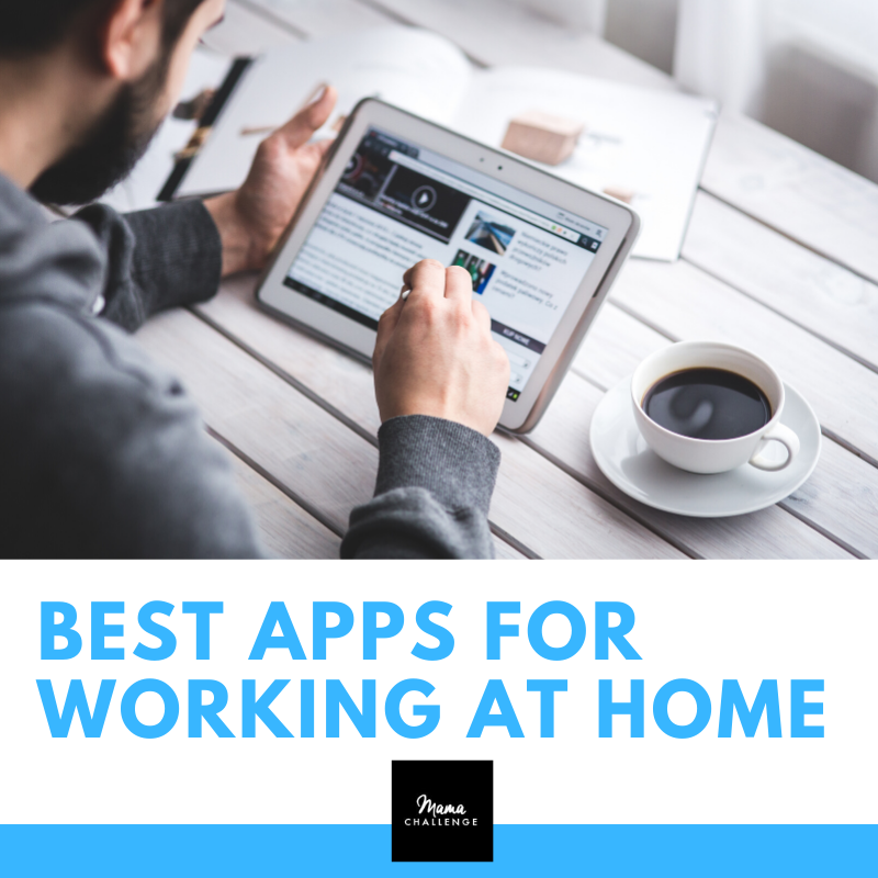 Best Apps for Working at Home