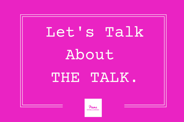 Let's Talk About THE TALK.