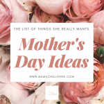 Mother's Day Ideas for Real Moms