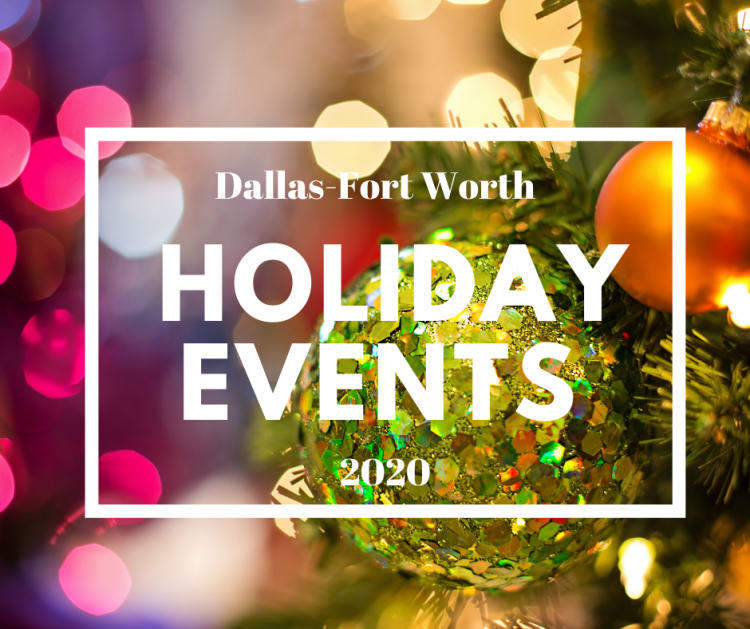 Holiday Events in DFW 2020